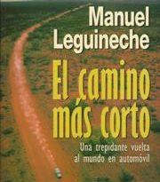 El camino más corto / Manuel Leguineche